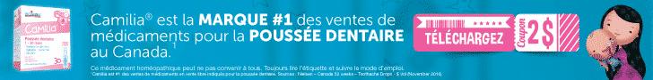 Publicité Boiron Canada - Camilia est la marque numéro 1 des ventes de médicaments pour la poussée dentaire au Canada. Téléchargez le coupon de 2 $